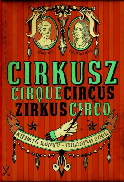 Berczi Dóra - Jakócs Dorottya - Cirkusz