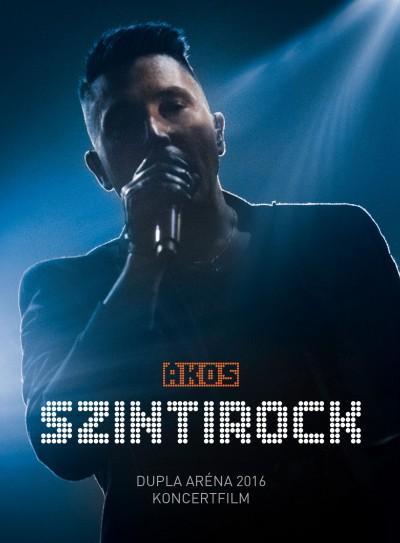 Ákos - Szintirock - Dupla Aréna 2016 Koncertfilm - DVD