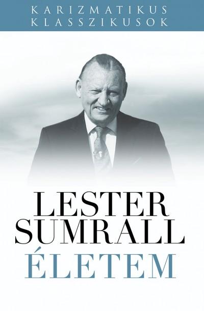 Lester Sumrall - Életem