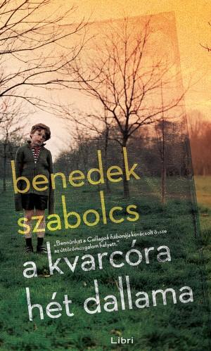 Benedek Szabolcs - A kvarc�ra h�t dallama