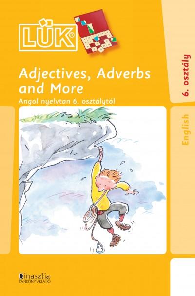 John Stimik - Adjectives, Adverbs and More - 6. osztály
