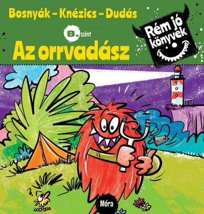 Bosnyák Viktória - Csájiné Knézics Anikó - Az orrvadász