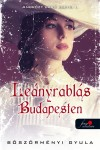 B�sz�rm�nyi Gyula - Le�nyrabl�s Budapesten - Puhat�bla
