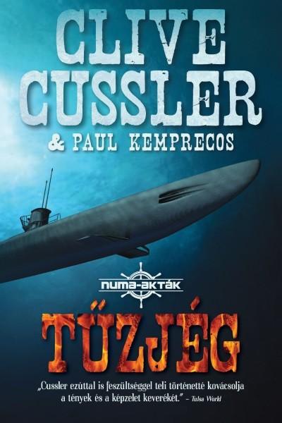 Clive Cussler - Paul Kemprecos - Tűzjég