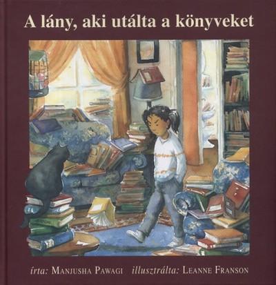 Manjusha Pawagi - A lány, aki utálta a könyveket