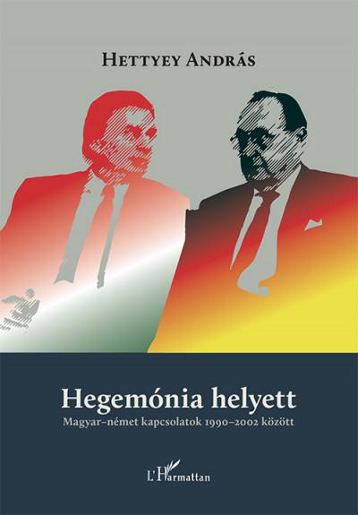 Hettyey András - Hegemónia helyett