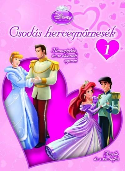 E. C. Llopis - Lyra Spenser - Csodás hercegnőmesék 1. - Disney hercegnők