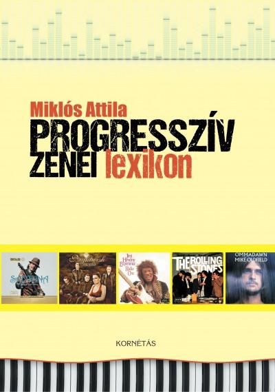 Miklós Attila - Progresszív zenei lexikon
