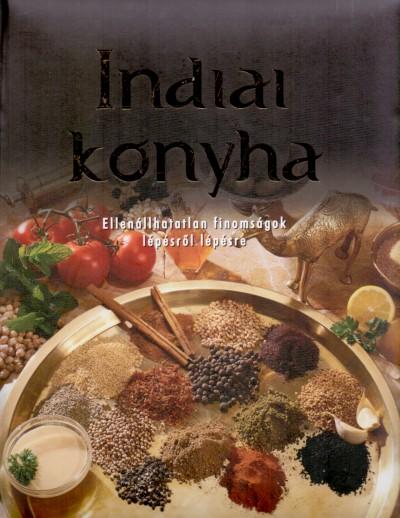 Beke Csilla  (Szerk.) - Indiai konyha