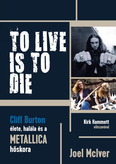 Joel Mciver - To Live Is To Die