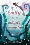Liz Kessler - Emily �s a m�lys�g sz�rnyetege