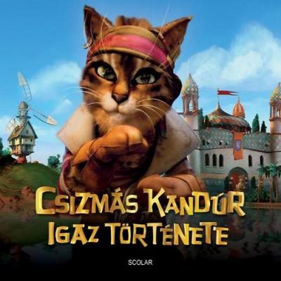 Laurence Gillot - Csizmás Kandúr igaz története
