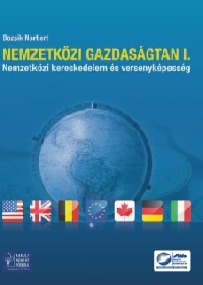 Bozsik Norbert - Nemzetközi gazdaságtan I.