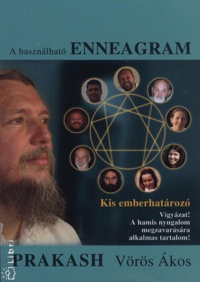 Prakash  (Vörös Ákos) - A használható enneagram