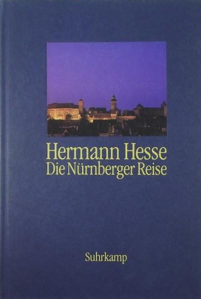 Hermann Hesse - Die Nürnberger Reise