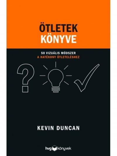 Kevin Duncan - Ötletek könyve