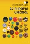 Boros L�szl� - Hajdu N�ra - Szab� M�ty�s - Szentgy�rgyi J�zsef - K�rd�sek �s v�laszok az Eur�pai Uni�r�l