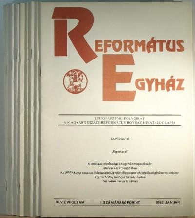 Tegez Lajos  (Szerk.) - Református Egyház XLV. évfolyam 1993 / 1-12.
