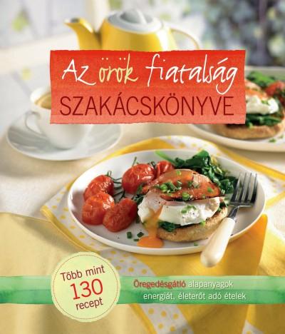 - Az örök fiatalság szakácskönyve