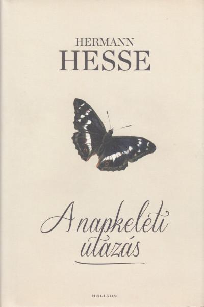Hermann Hesse - A napkeleti utazás