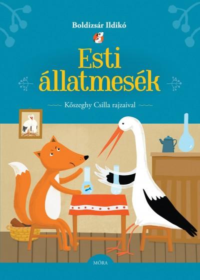 Boldizsár Ildikó  (Vál.) - Esti állatmesék