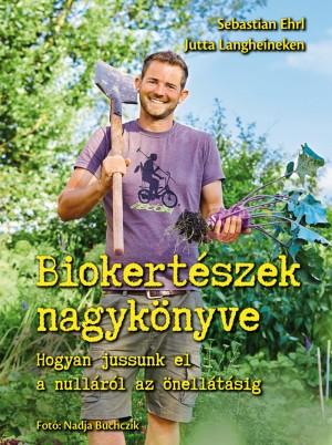 Sebastian Ehrl - Jutta Langheineken - Biokert�szek nagyk�nyve