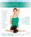 Tara Stiles - Gyógyító jóga