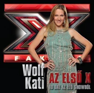 Wolf Kati - Wolf Kati - Az első X