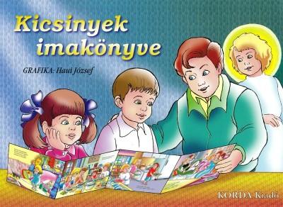 - Kicsinyek imakönyve