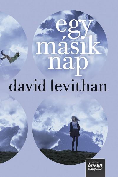 David Levithan - Egy másik nap - Kemény kötés