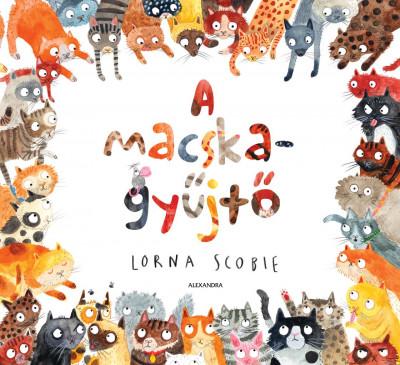 Lorna Scobie - A macskagyűjtő