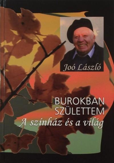 Joó László - Burokban születtem
