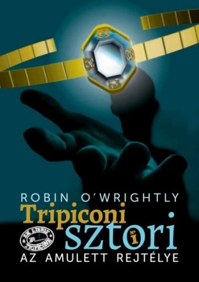O'Wrightly Robin - Az amulett rejtélye