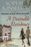 Sophie Kinsella - Madeleine Wickham - A Desirable Residence