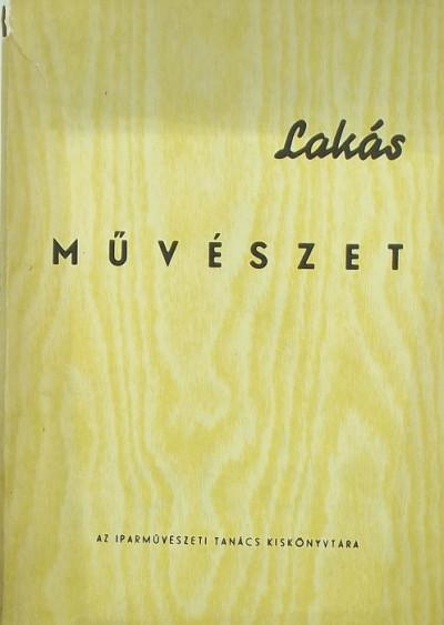 Filep István  (Szerk.) - Lakásművészet 1964