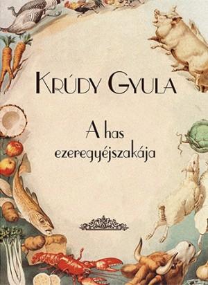 Kr�dy Gyula - A has ezeregy�jszak�ja