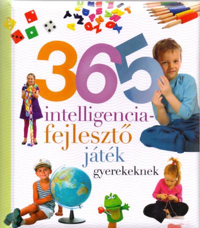 - 365 intelligenciafejlesztő játék gyerekeknek