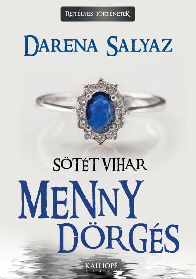 Darena Salyaz - Mennydörgés