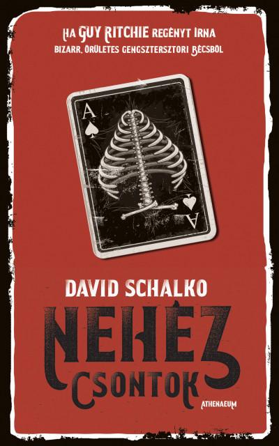 David Schalko - Nehéz csontok