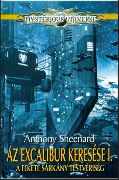 Anthony Sheenard - Az Excalibur keresése I.
