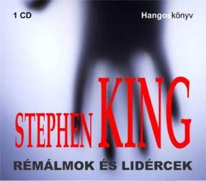 D�rner Gy�rgy - Stephen King - R�m�lmok �s lid�rcek - Hangosk�nyv