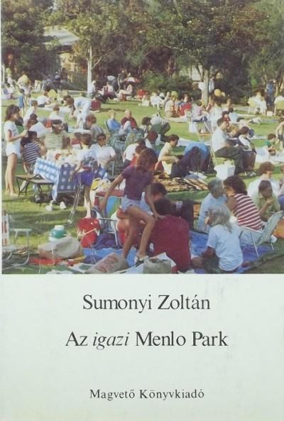 Sumonyi Zoltán - Az igazi Menlo Park
