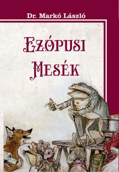 Markó László - Ezópusi mesék