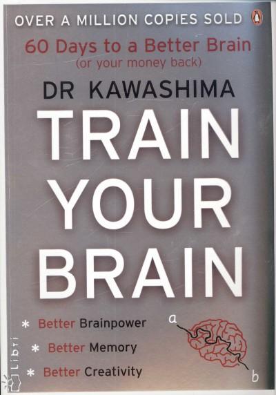 Dr. Ryuta Kawashima - Train Your Brain