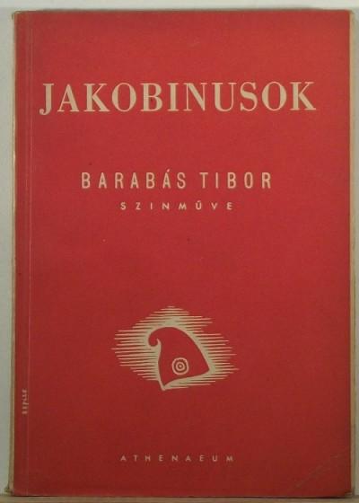 Barabás Tibor - Jakobinusok (DEDIKÁLT)