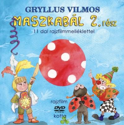 Gryllus Vilmos - MASZKABÁL 2. RÉSZ (KÖNYV + DVD)