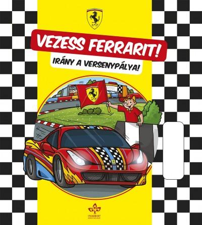 - Vezess Ferrarit! - Irány a versenypálya