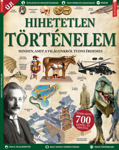 Iván Katalin  (Szerk.) - Füles Bookazine: Hihetetlen történelem
