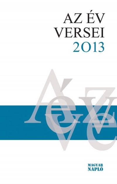 Nagy Gábor  (Szerk.) - Az év versei 2013