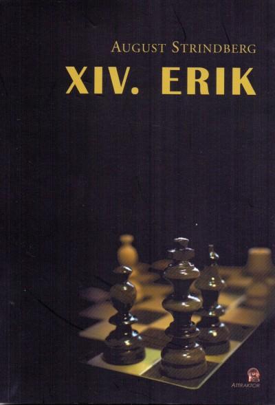 August Strindberg - XIV. ERIK